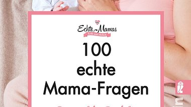 5 Fragen, die sich jede Mama nach der Geburt stellt - Foto: Ullstein Verlag