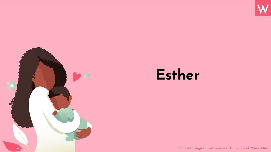 Mädchenname: Esther