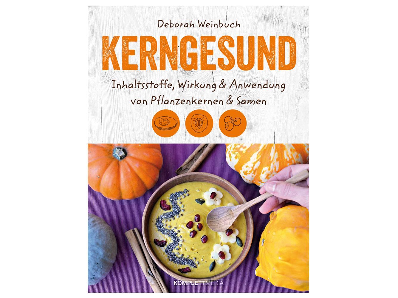Das Buch Kerngesund zeigt, welche Schätze die Natur bereit hält und was man aus ihnen zaubern kann.