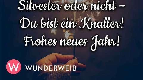 Silvestersprüche Neujahrsgrüße Knaller - Foto: iStock & Wunderweib.de