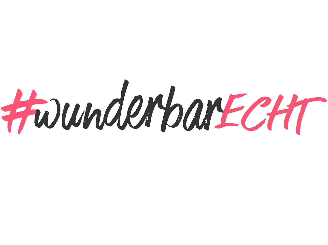 #wunderbarECHT